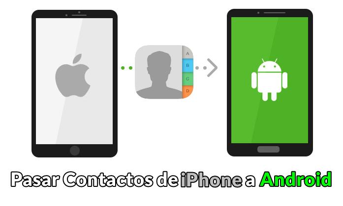 pasar contactos de icloud a android